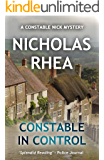 Constable in Control (A Constable Nick Mystery Book 16)