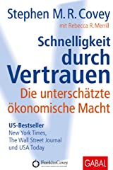 Schnelligkeit durch Vertrauen: Die unterschätzte ökonomische Macht (Dein Erfolg) (German Edition) Kindle Edition