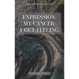 Expression. My Cancer: a Gut Feeling.