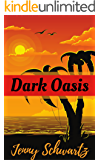 Dark Oasis