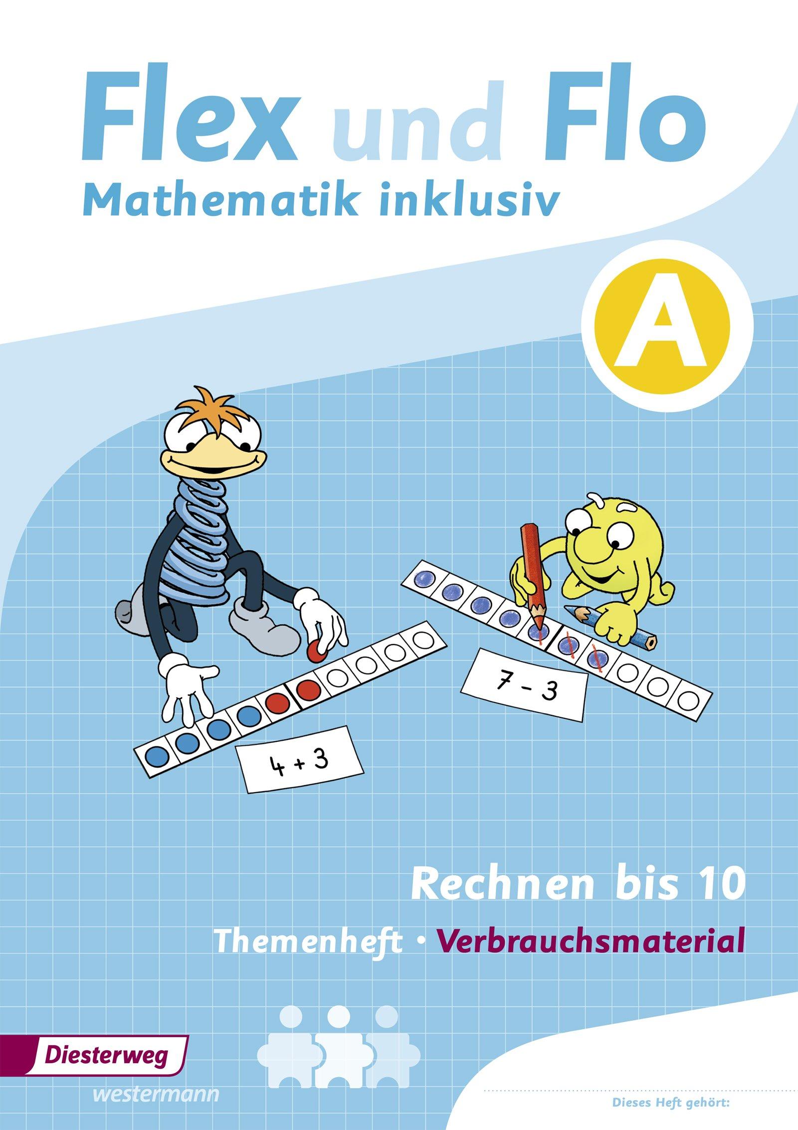 Flex Und Flo Mathematik Inklusiv Arbeitsheft Rechnen Bis 10 Rechnen Bis 10 Inklusiv A 9783425136523 Amazon Com Books
