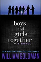 Boys and Girls Together: A Novel Kindle Edition