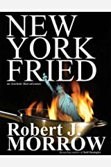 New York Fried: An Artichoke Hart Adventure Kindle Edition