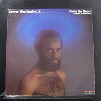Grover Washington Jr Feels So Good Lp Vinyl Record