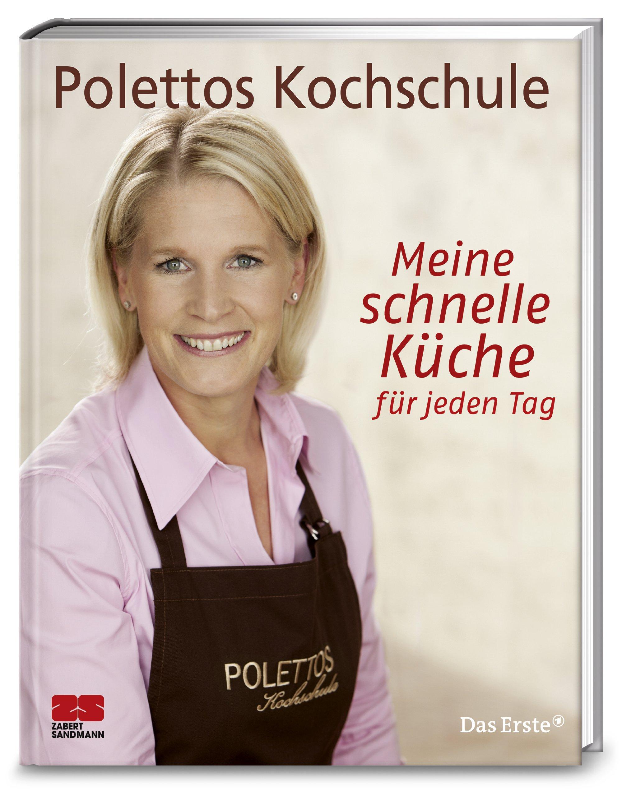 Cornelia Poletto, Meine schnelle Küche für jeden Tag