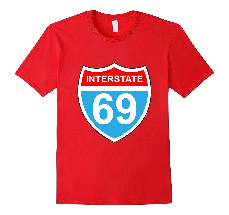 Interstate 69 T-Shirt-PL