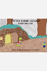 Little Louie Lizard Loses His Tail (Full Color) Kindle Edition