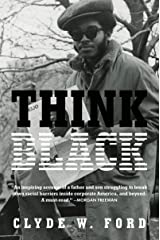 Think Black: A Memoir Kindle Edition