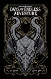 Dungeons & Dragons: Days of Endless Adventure (DUNGEONS & DRAGONS Baldur's Gate)