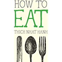 How to Eat (Mindfulness Essentials Book 2)