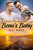 Beau's Baby (Sunset Club Book 4)