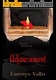 Adjournment (The Fate Series Book 1)