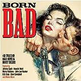 Born Bad [Double CD]