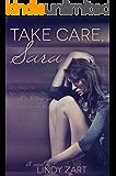 Take Care, Sara