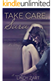 Take Care, Sara (English Edition)