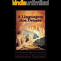 A Linguagem dos Deuses
