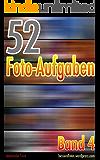 52 Foto-Aufgaben: Band 4