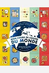 Mon cours de cuisine du monde Hardcover