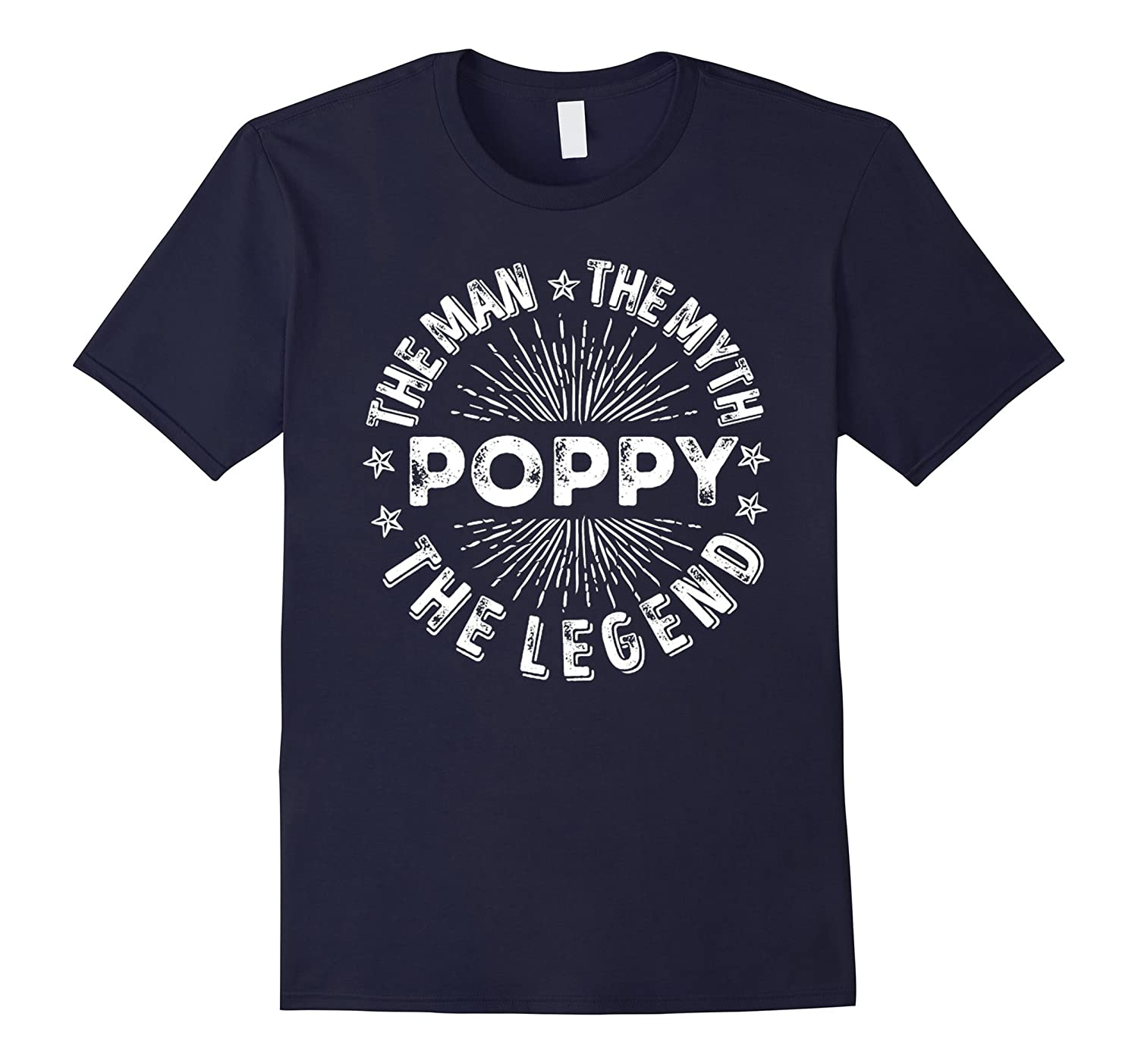 Poppy The Man Myth Legend T-shirt Christmas Gift Dad Grandpa-CL