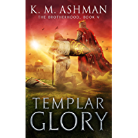 Templar Glory: The Road to Jerusalem (The Brotherhood Book 5)