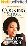 Cooking School (Newland Road Series Book 3)