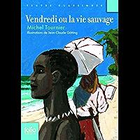 Vendredi ou La vie sauvage (Folio Junior t. 445)