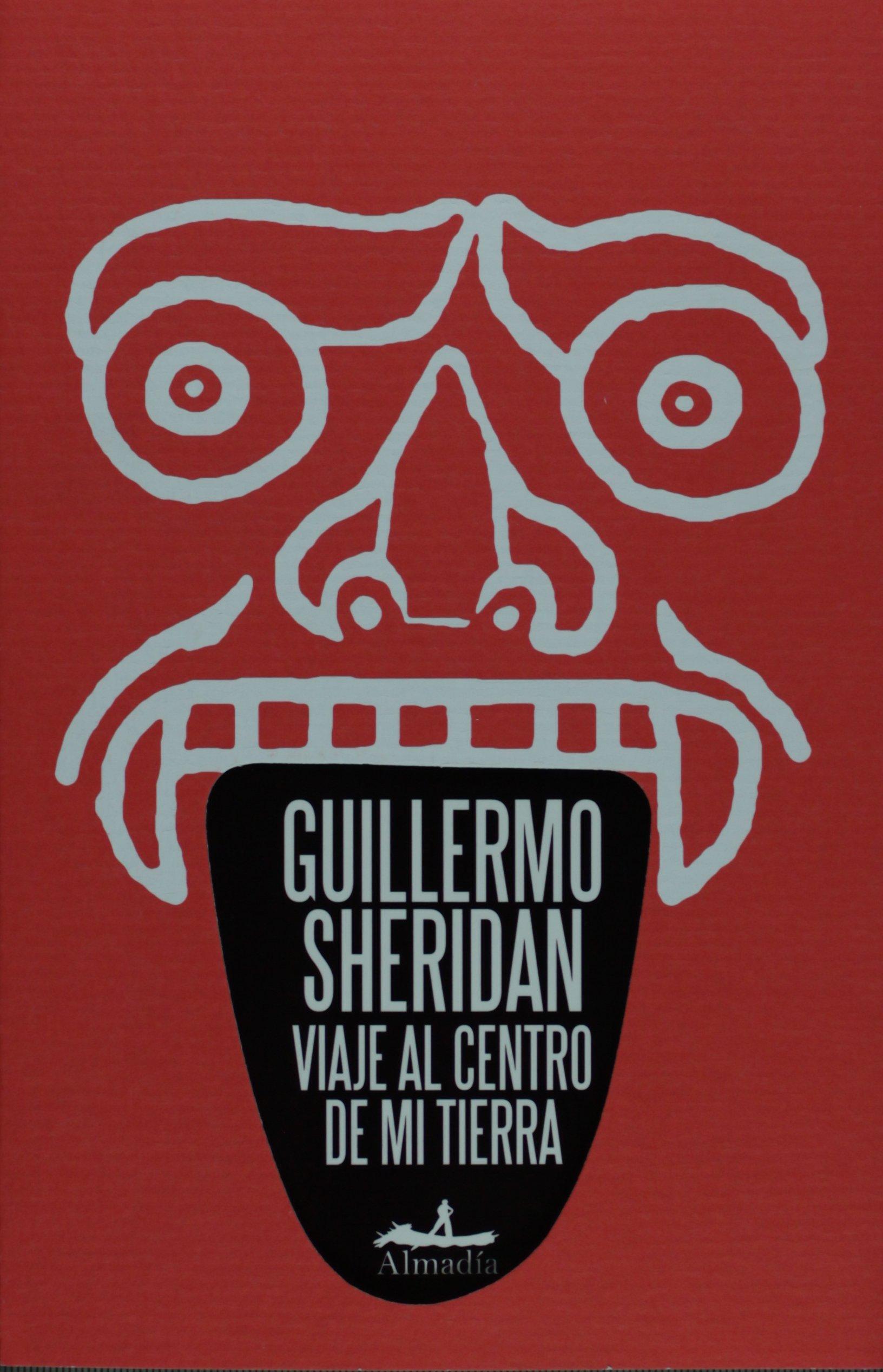 Viaje al centro de mi tierra (Spanish Edition): Guillermo ...