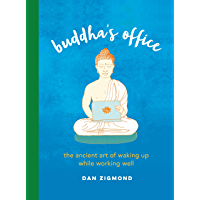 Buddha's Office: The Ancient Art of Waking Up While Working Well (English Edition)
