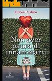 Non aver paura di innamorarti (The Sweet Series Vol. 1)