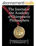 The Journal of the Academy of Chiropractic Philosophers (English Edition)