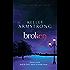 Broken: Number 6 in series (Women of the Otherworld)