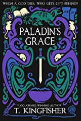 Paladin's Grace (The Saint of Steel Book 1) Kindle Edition