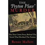 THE 'PEYTON PLACE' MURDER: The True Crime Story Behind The Novel That Shocked The Nation