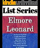 LIST SERIES: ELMORE LEONARD: SERIES READING ORDER: RAYLAN GIVENS BOOKS, FRANK RYAN BOOKS, CHILI PALMER BOOKS, JACK FOLEY BOOKS, CARL WEBSTER BOOKS BY ELMORE LEONARD