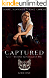 Captured: A Dark Vampire Motorcycle Club Paranormal Romance (Nightborne Renegades MC Book 1)