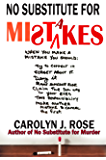 No Substitute for Mistakes (Subbing isn't for Sissies Book 5)