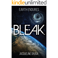 Bleak (Earth Endures Book 1)