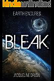 Bleak (Earth Endures Book 1)