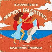 Mambo Salentino [feat. Alessandra Amoroso]