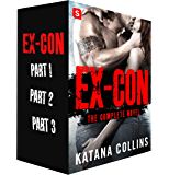 Ex-Con: The Complete Novel (The Harrison Street Crew)