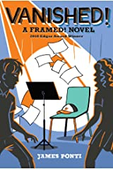 Vanished! (Framed! Book 2) Kindle Edition