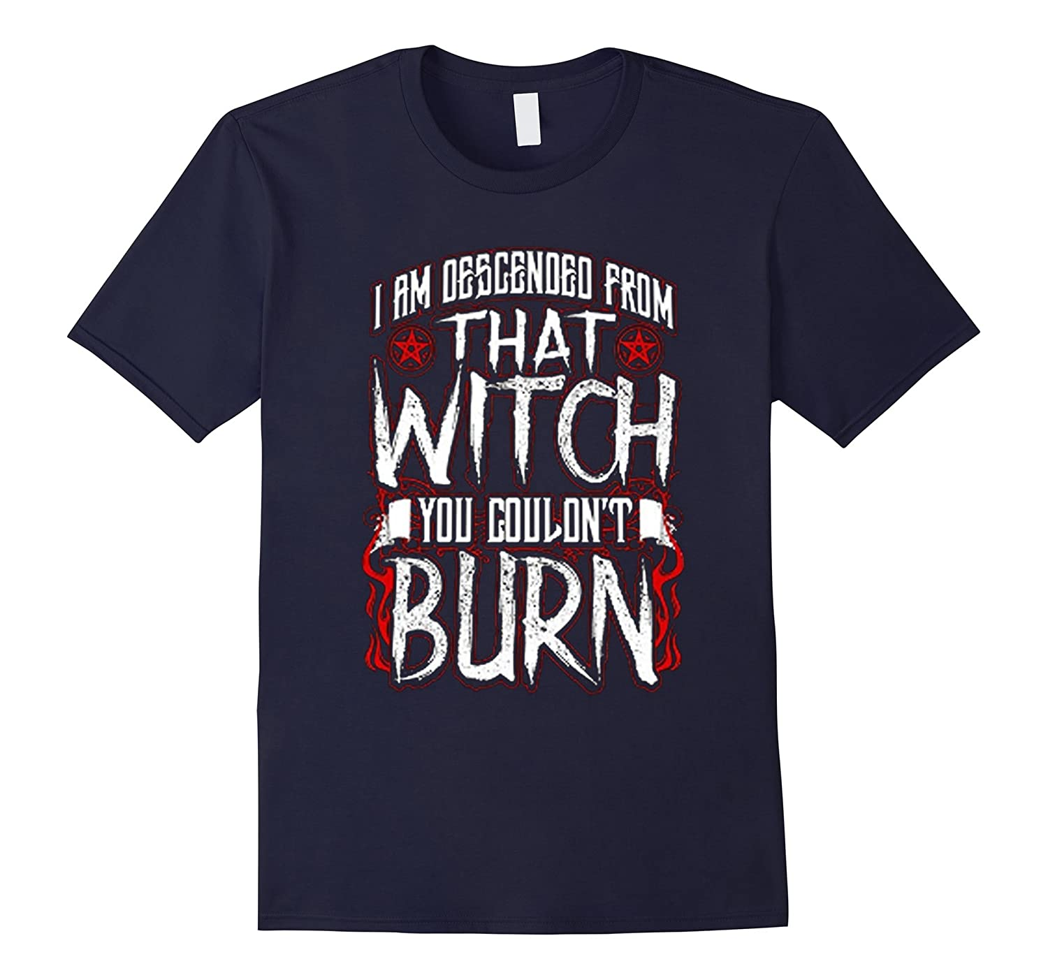 I am Descended From That Witch You Could Burn unisex t-Shirt-Art