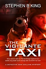 The Vigilante Taxi (Detective Sam Collins Mystery Book 2) Kindle Edition