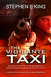 The Vigilante Taxi (Detective Sam Collins Mystery Book 2)