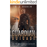 Guardian Outcast (Star Scavenger Series Book 1)