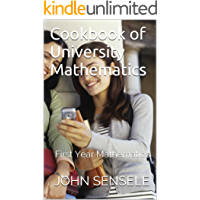 Cookbook of University Mathematics: First Year Mathematics