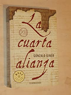 La cuarta alianza (BEST SELLER): Amazon.es: Gonzalo Giner: Libros