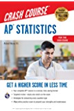 AP® Statistics Crash Course, For the 2020 Exam, Book + Online: Get a Higher Score in Less Time (Advanced Placement (AP) Crash Course)
