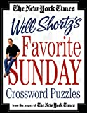 The New York Times Will Shortz's Favorite Sunday Crossword Puzzles: From the Pages of The New York Times