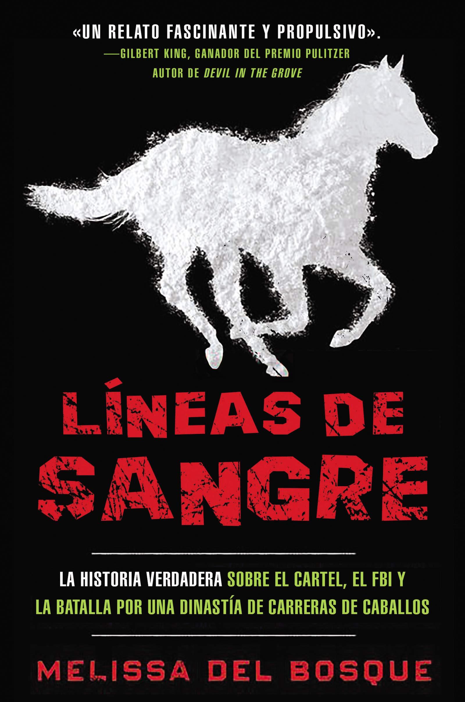 Líneas de Sangre: La Historia Verdadera Sobre El Cartel, El ...